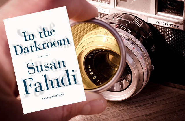What to Read: 'In the Darkroom' by Susan Faludi