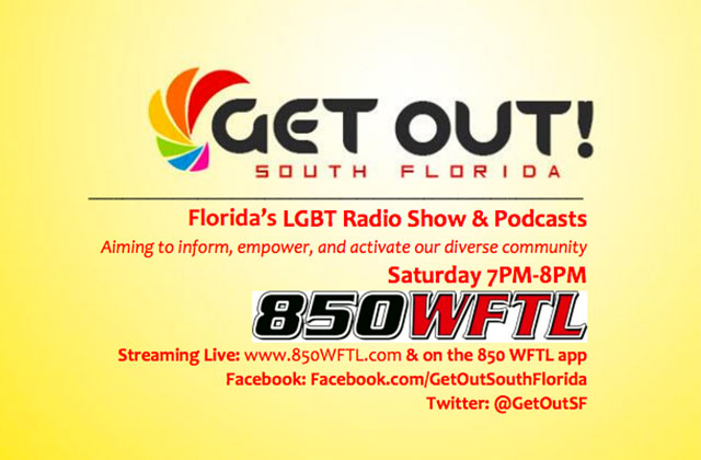 GET OUT! South Florida LGBT Radio & Podcasts