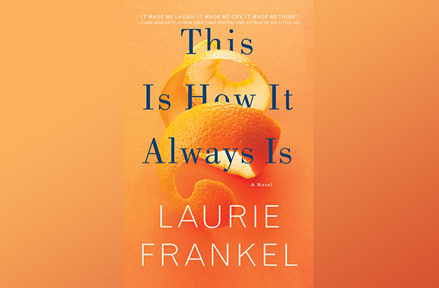 What to Read: 'This Is How It Always Is'