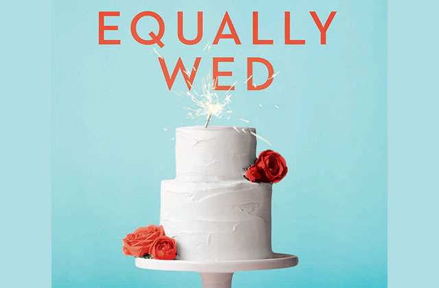 What to Read: 'Equally Wed'