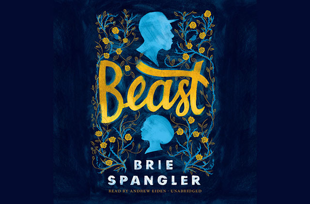 What to Read: 'Beast' by Brie Spangler, read by Andrew Eiden
