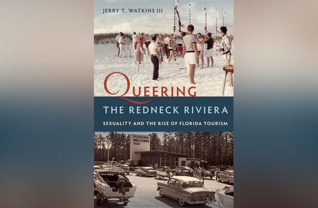 What to Read: 'Queering the Redneck Riviera'