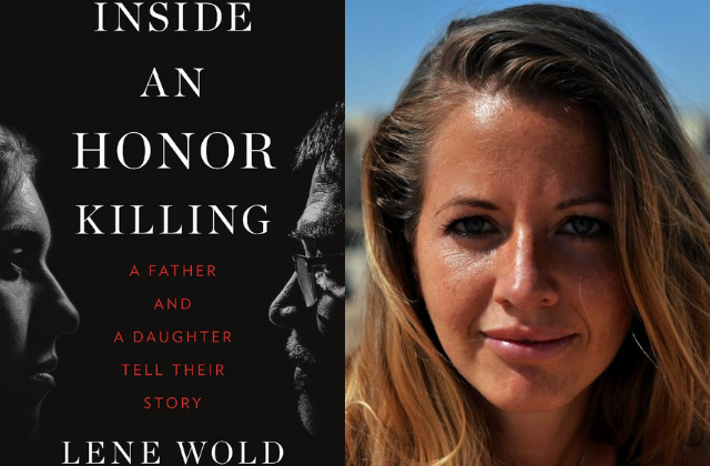 "What To Read: ""Inside an Honor Killing"" by Lene Wold"