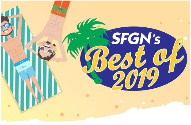 SFGN's Best OF is Back!