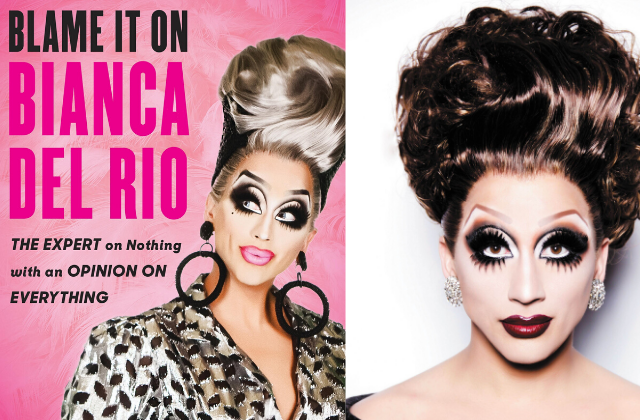 What To Read: Blame It On Bianca Del Rio