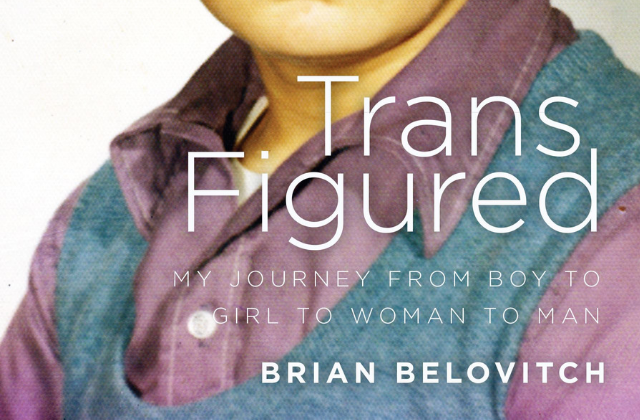 What to Read: 'Trans Figured' by Brian Belovitch