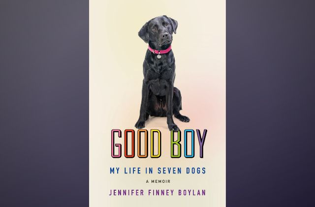 What to Read: 'Good Boy - My Life in Seven Dogs'