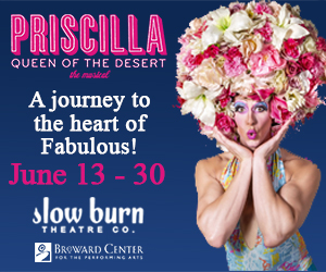Broward Center Priscilla