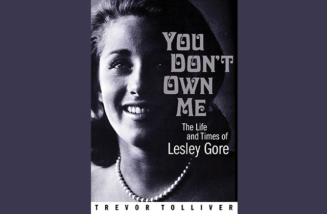 "What to Read: ""You Don't Own Me: The Life and Times of Lesley Gore"" by Trevor Tolliver"