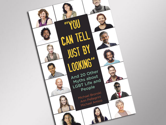 "Book Review: ""'You Can Tell Just By Looking' And 20 Other Myths about LGBT Life and People"""