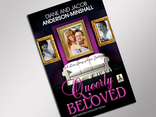 "Book Review: ""Queerly Beloved: A Love Story Across Genders"" by Diane and Jacob Anderson-Minshall"