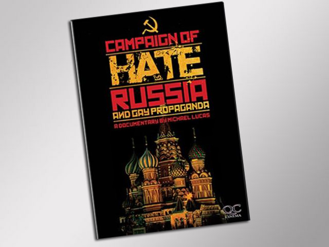 Campaign of Hate - Russia and Gay Propaganda