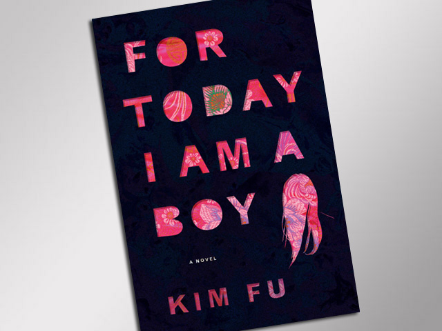 "Book Review: ""For Today I Am a Boy"" by Kim Fu"