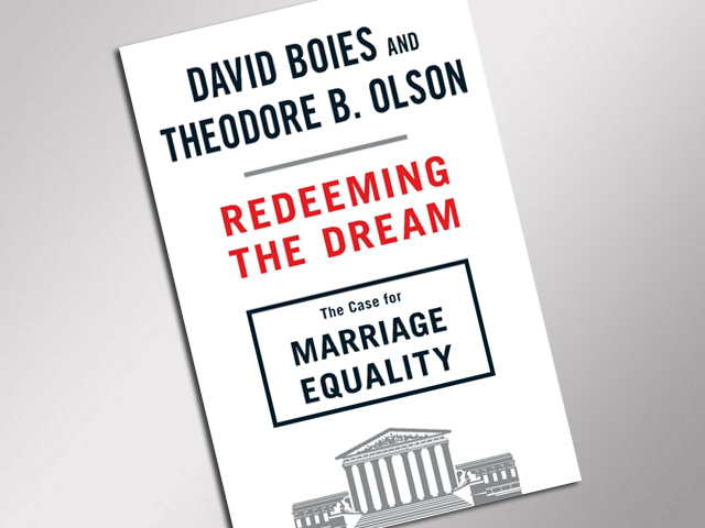 Ted Olson and David Boies: The Prop 8 Lawyers In Their Own Words