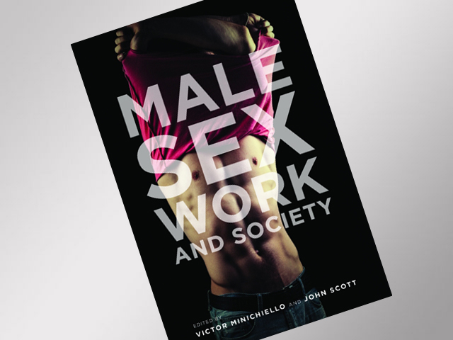 "Books: ""Male Sex Work and Society,"" edited by Victor Minichiello and John Scott"