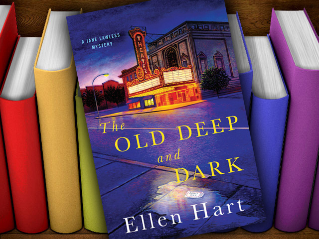"Books: ""The Old Deep and Dark"" by Ellen Hart"