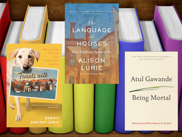 Winter's Must Reads: Looking for a good book check out 'Being Mortal,' 'The Language of Houses,' 'Travels with Casey'