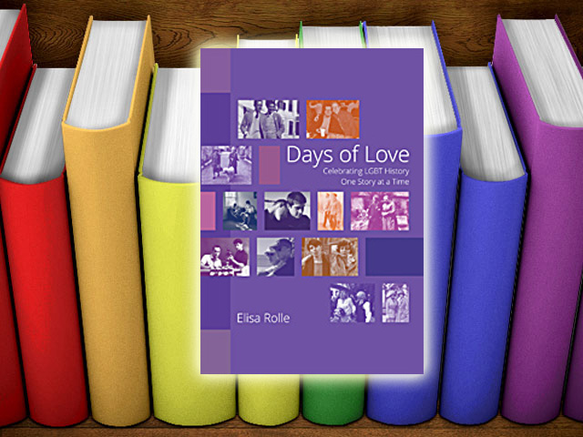 Books: 'Days of Love' Celebrating LGBT History One Story At A Time