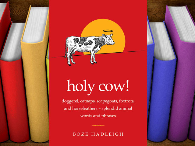"Books: ""Holy Cow!"" by Boze Hadleigh"